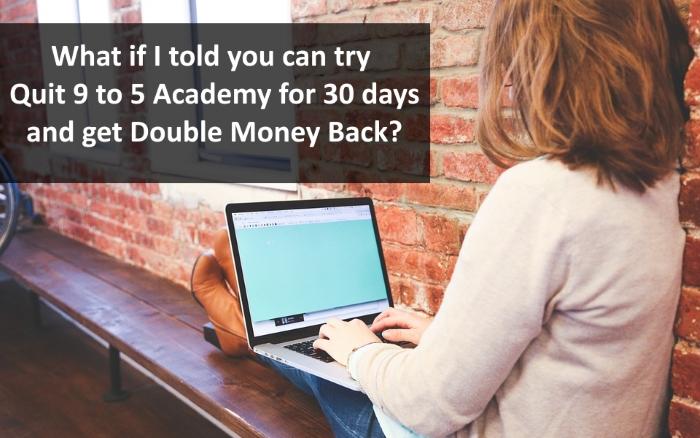 quit 9 to 5 academy bonus