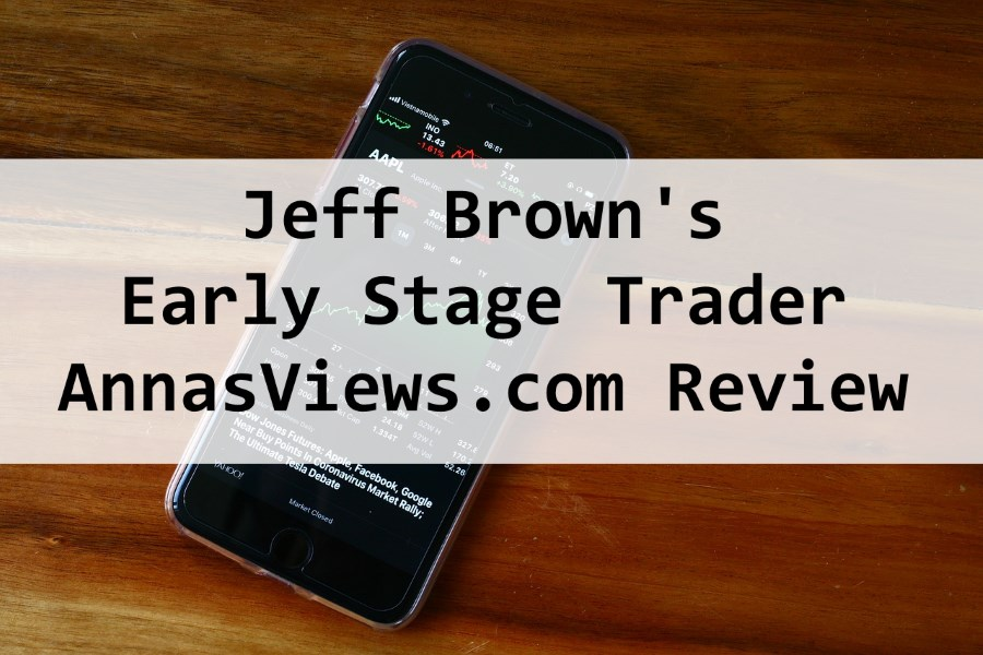 early stage trader review